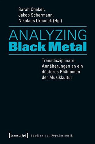 Analyzing Black Metal - Transdisziplinäre Annäherungen gebraucht kaufen  Wird an jeden Ort in Deutschland