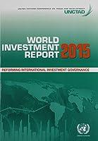 World Investment Report 2015: Reforming International Investment Governance