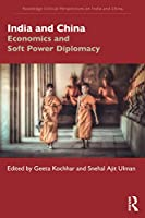 India and China (Routledge Critical Perspectives on India and China)