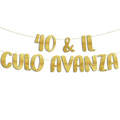 40 & Il Culo Avanza - Decorazioni Compleanno - 40 Anni Gadget Divertenti - Decorazioni per Feste - Striscione Oro