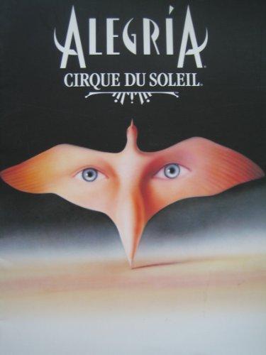Cirque Du Soleil Alegria Official Program Guide North America Tour