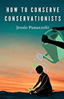 How to Conserve Conservationists
