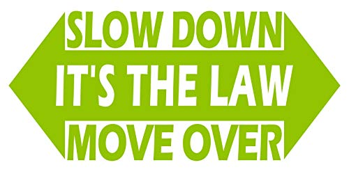 UR Impressions LGrn 8.5in. Slow Down Move Over It's The Law Decal Vinyl Sticker Graphics for Cars Trucks SUV Vans Walls Windows Laptop Lime Green 8.5 X 4.4 inch URI639-LG