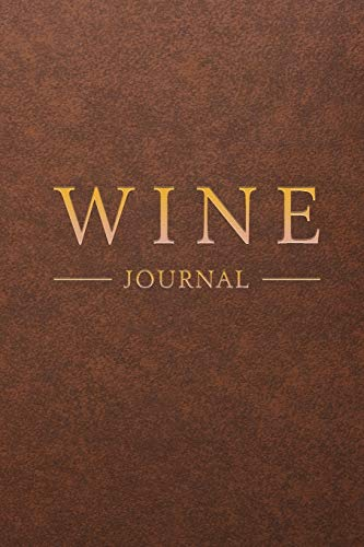 Wine Journal: Wine Tasting Notebook & Diary   Brown Leather Design (Gifts for Wine Lovers)
