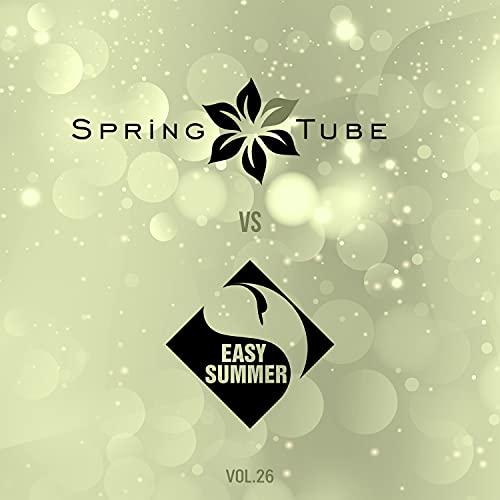 Spring Tube vs. Easy Summer, Vol. 26