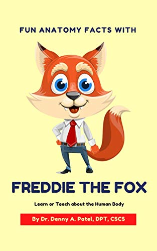 Fun Anatomy Facts with Freddie the Fox: Learn or Teach about the Human Body (English Edition)