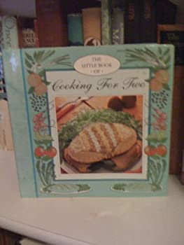 The Little Book of Cooking for Two (Little Recipe Books) - Book  of the Little Book of Cooking for ...