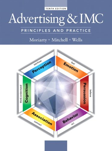 Compare Textbook Prices for Advertising & IMC: Principles and Practice 10 Edition ISBN 9780133506884 by Sandra Moriarty,Nancy Mitchell,William Wells