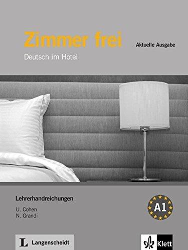 Zimmer Frei - Aktuelle Ausgabe: Lehrerhandreichungen by Ulrike Cohen;Nicoletta Grandi;Christiane Lemke(2012-03-01)