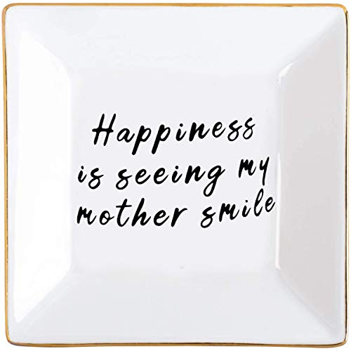 "Gift for Mom Mother's Day - ""Happiness is Seeing My Mother Smile"" - Ring Dish - Birthday Gifts for Mom Mother of Bride/Groom Gift"