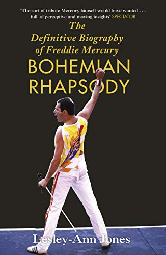 Bohemian Rhapsody: The Definitive Biography of Freddie Mercury (English Edition)