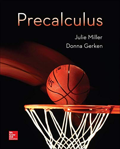 Compare Textbook Prices for Precalculus 1 Edition ISBN 9780078035609 by Miller, Julie,Gerken, Donna