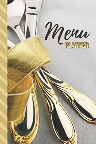 Compare Textbook Prices for Menu Planner: Classic Silver and Gold Theme / 6x9 Weekly Meal Planning Notebook / With Grocery List Organizer / Track - Plan Breakfast Lunch Dinner ... of Blank Templates / Gift for Meal Prepping  ISBN 9798595629157 by Books, Liliana Lane Lee