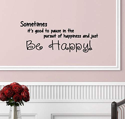 Sticker mural « Sometimes Its Good to Be Happy »