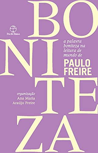 A palavra boniteza na leitura de mundo de Paulo Freire