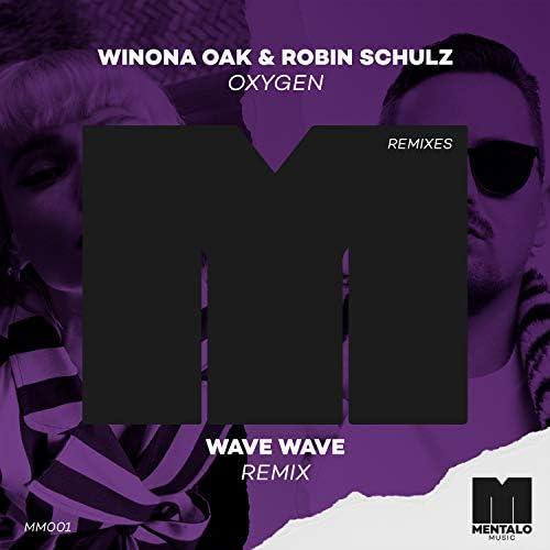 Winona Oak & Robin Schulz