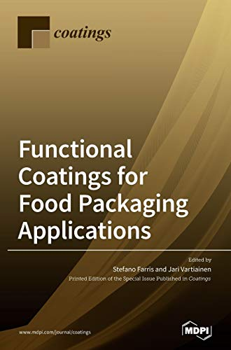 Functional Coatings for Food Packaging Applications: From Fo