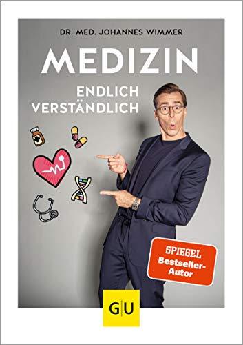 Medizin - endlich verständlich: Wissen, auf das keiner verzichten sollte (GU Einzeltitel Gesundheit/Alternativheilkunde)