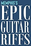 Memphis's Epic Guitar Riffs: 150 Page Personalized Notebook