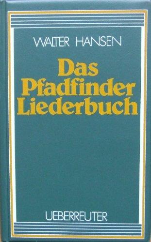 Das Pfadfinder-Liederbuch