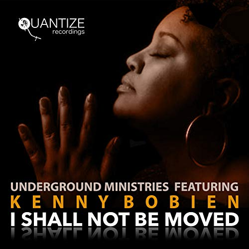 I Shall Not Be Moved (DJ Spen & Gary Hudgins Stand Still Remix)