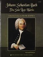 Johann Sebastian Bach: The Solo Lute Works