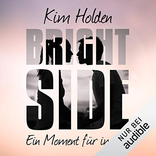 Bright Side: Ein Moment für immer cover art