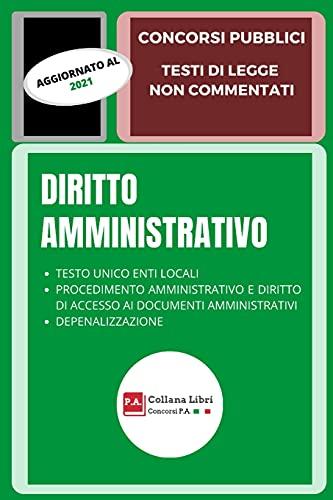 DIRITTO AMMINISTRATIVO: CONCORSI PUBBLICI - TESTI DI LEGGE NON COMMENTATI