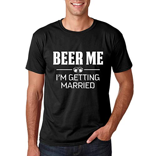 AW Fashions Beer Me, I'm Getting Married - Funny Groom and Groomsmen Bachelor Party Joke - Men's Tshirt (Black, X-Large)
