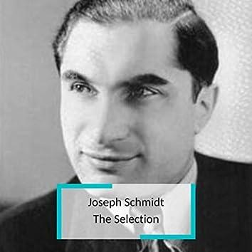 Joseph Schmidt - The Selection