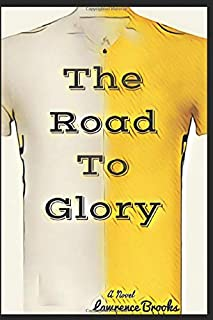 The Road To Glory