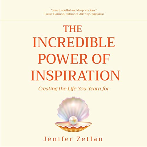 The Incredible Power of Inspiration cover art