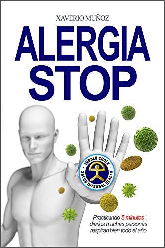 Alergia Stop: Practicando 5 minutos diarios muchas personas respiran bien todo el año (Indalo Codex)