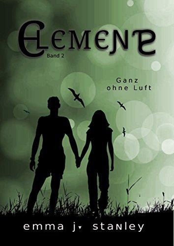 Elements (Band 2): Ganz ohne Luft