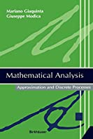 Mathematical Analysis: Approximation and Discrete Processes