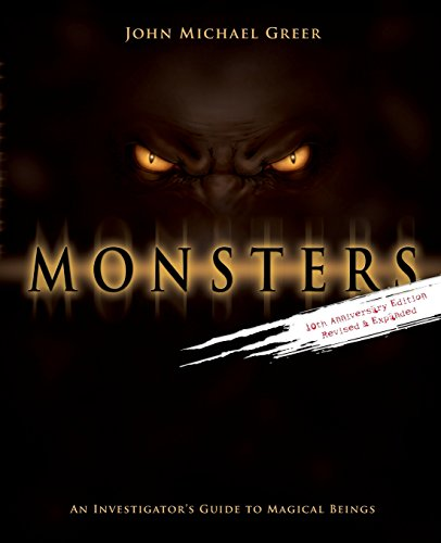 Compare Textbook Prices for Monsters: An Investigator's Guide to Magical Beings First Printing Edition ISBN 9780738700502 by Greer, John Michael