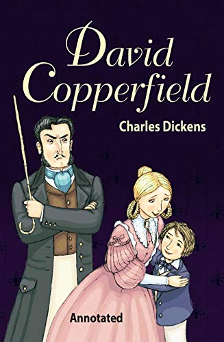 David Copperfield: (Annotated Edition) (English Edition)