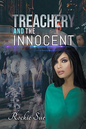 Treachery and the Innocent (Treachery Series Book 1) by [Rockie Sue]