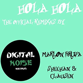 Hola Hola (The Official Remixes)