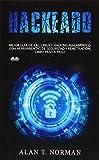 Hackeado: Guía definitiva de Kali Linux y Hacking inalámbrico con herramientas de...