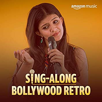 Sing-along Bollywood Retro