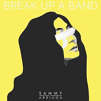 Break Up a Band