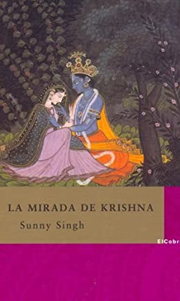 La mirada de Krishna/ Krishna's eyes