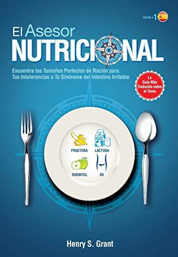 el ASESOR NUTRICIONAL [ES]: ncuentra los Tamaños Perfectos de Ración para Tu Intolerancia a la Fructosa, la Lactosa y/o el Sorbitol o para Tu Síndrome del Intestino Irritable