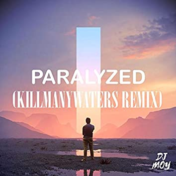 Paralyzed (feat. KillManyWaters)