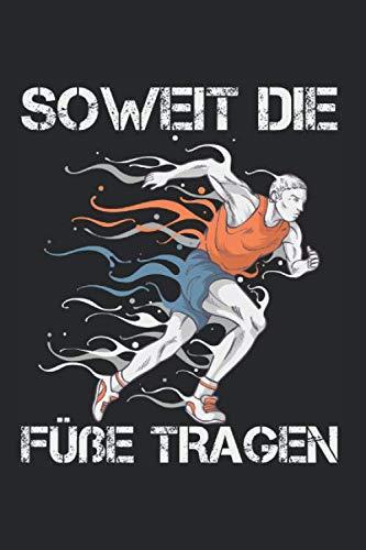 Kalender SOWEIT DIE FÜßE TRAGEN: Wochenkalender 2020 I Notizbuch I Fitness