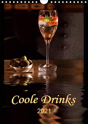 Coole Drinks (Wandkalender 2021 DIN A4 hoch)