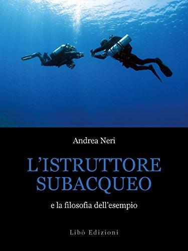 L'istruttore subacqueo e la filosofia dell'esempio
