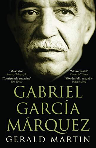 Gabriel Garcia Marquez: A Life (English Edition)