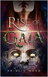 Rise of Gaia by Kristin Ward book cover